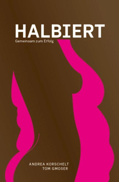 Buch halbiert von Tom Gmoser und Andrea Korschelt